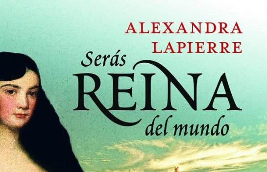 Seras-reina-del-mundo-de-Alexandra-Lapierre